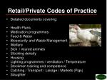 retail private codes of practice