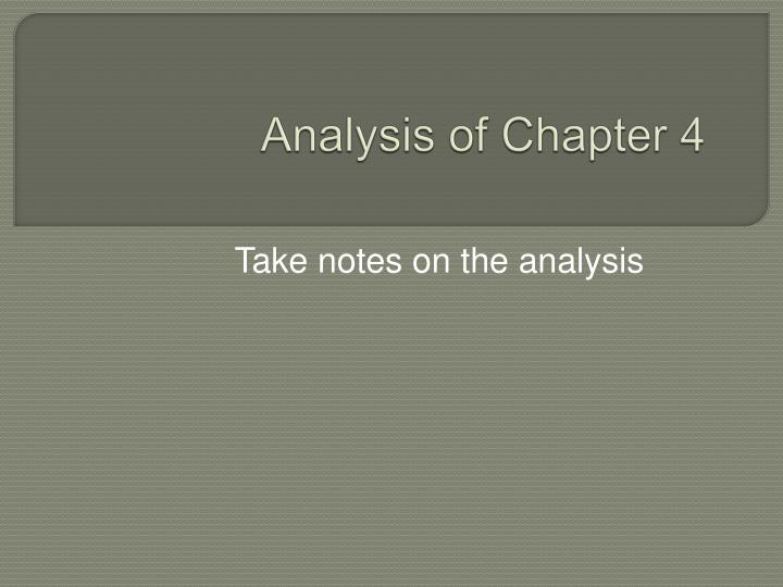 Analysis of chapter 4