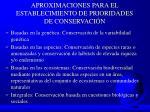 aproximaciones para el establecimiento de prioridades de conservaci n