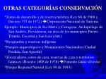 otras categor as conservaci n