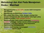 metodologi dan alat pada manajemen risiko manfaat