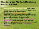metodologi dan alat pada manajemen risiko manfaat1