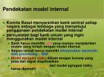 pendekatan model internal