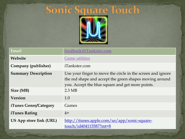 Sonic square touch