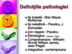 defini iile psihologiei