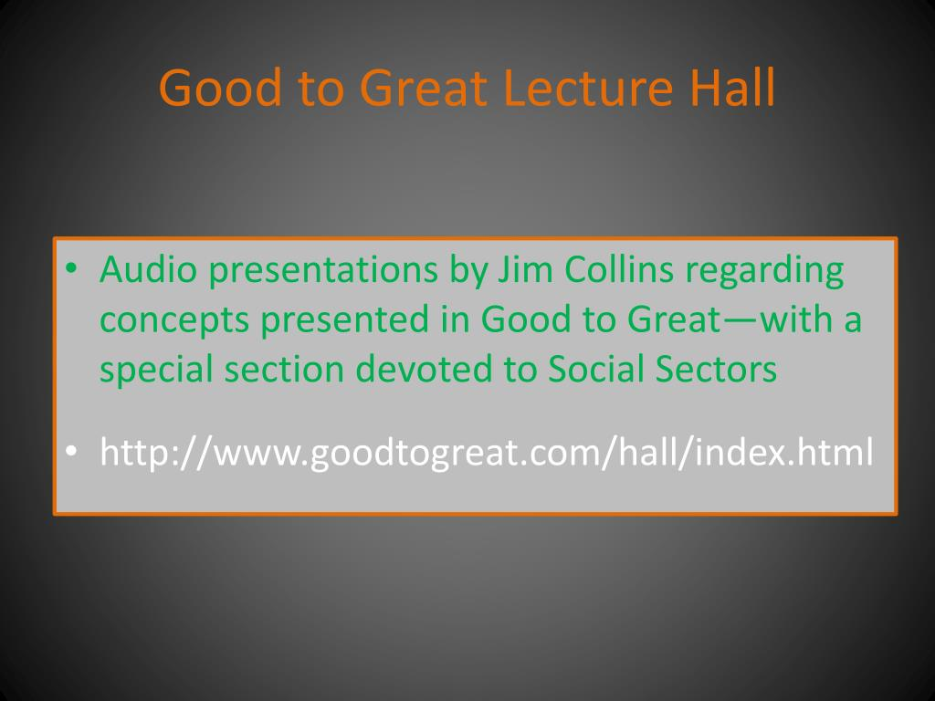 Good to Great Lecture Hall