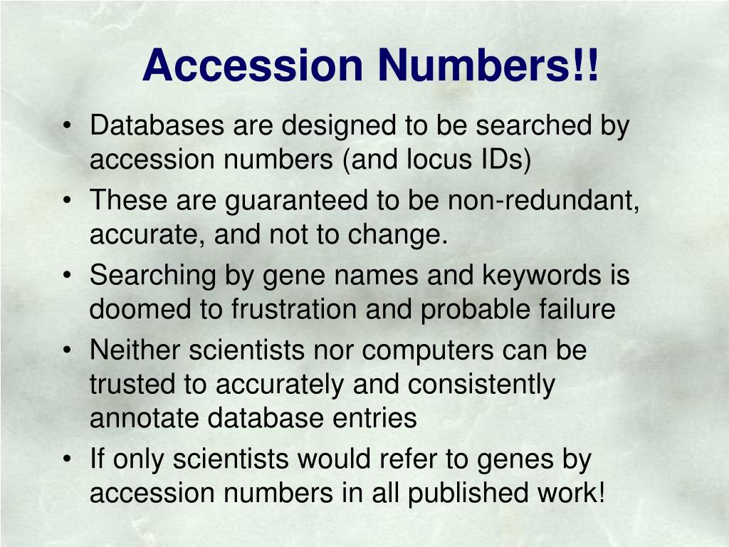 Accession Numbers!!