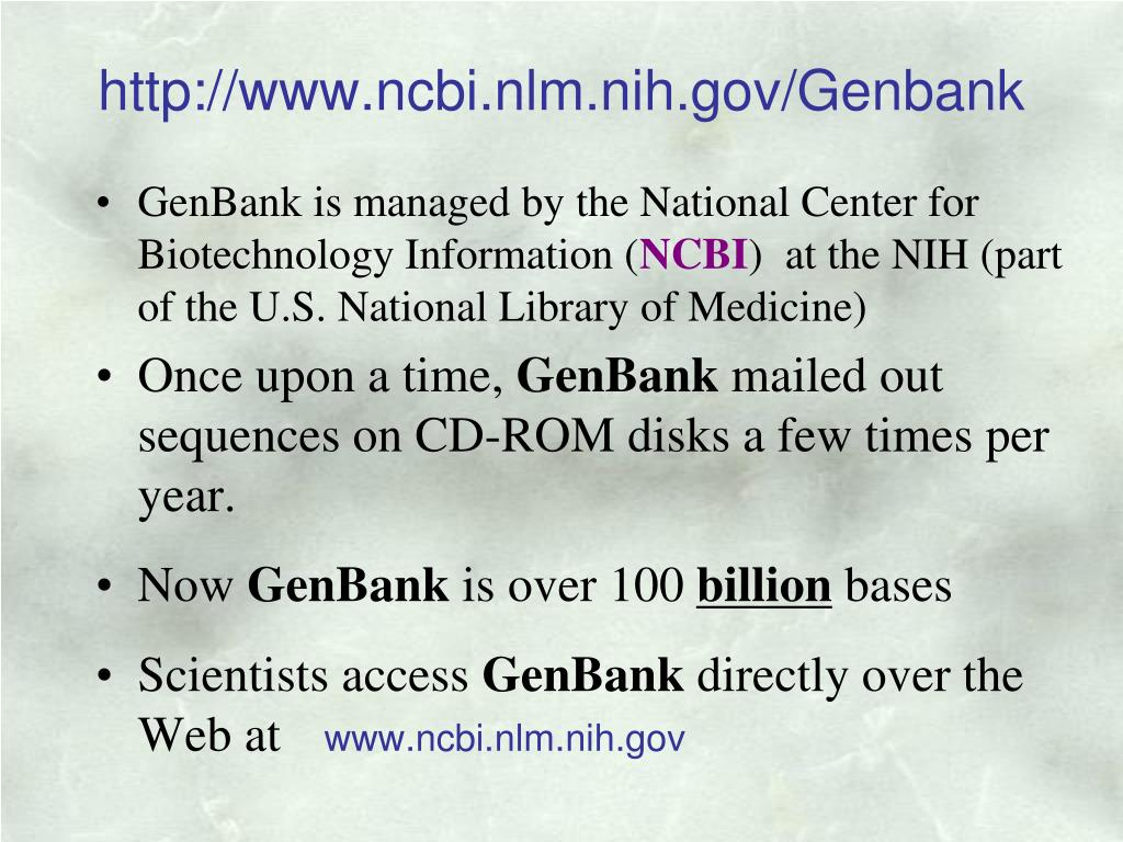 http://www.ncbi.nlm.nih.gov/Genbank