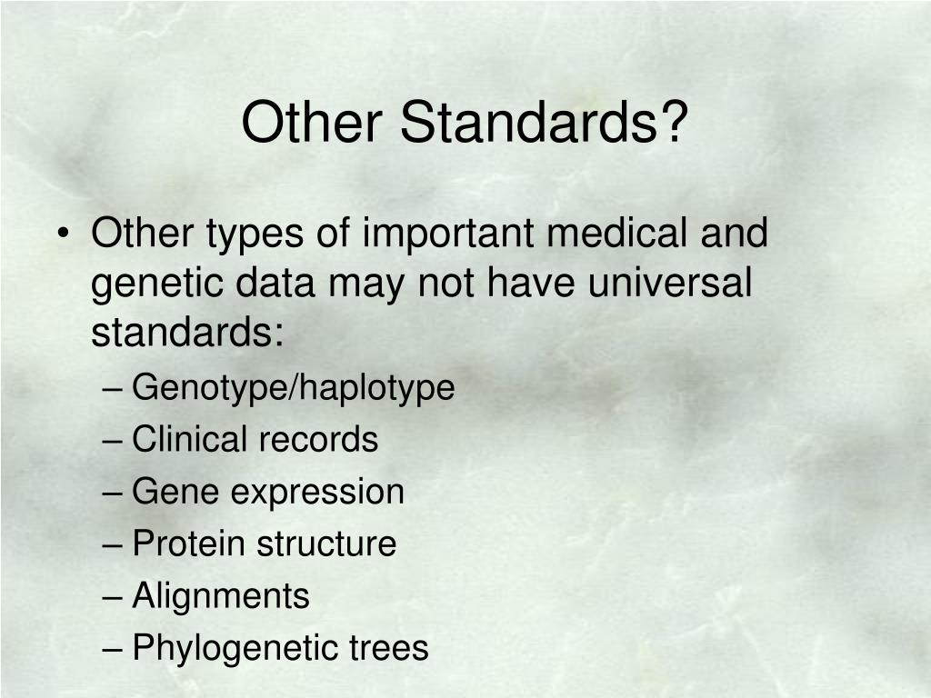 Other Standards?