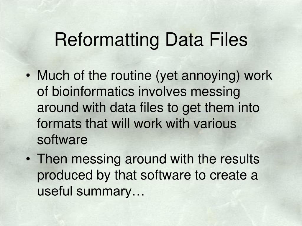 Reformatting Data Files