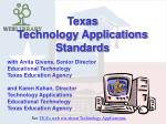 see tea s web site about technology applications