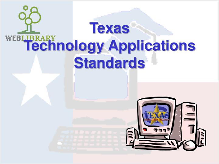 texas technology applications standards n.
