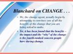 blanchard on change