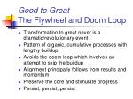 good to great the flywheel and doom loop