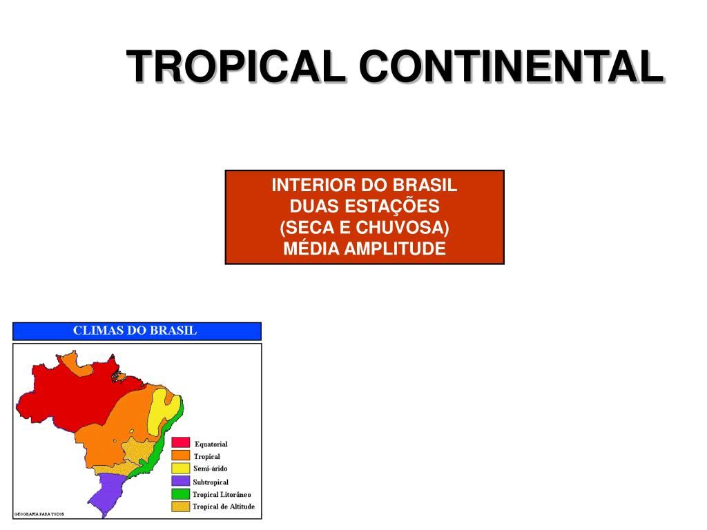 TROPICAL CONTINENTAL