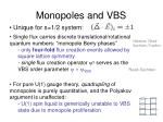 monopoles and vbs