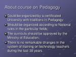 about course on pedagogy