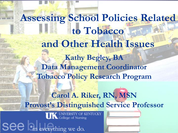 assessing school policies related to tobacco and other health issues n.