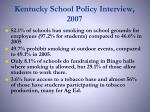 kentucky school policy interview 2007