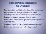 school policy interviews an overview