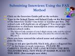 submitting interviews using the fax method