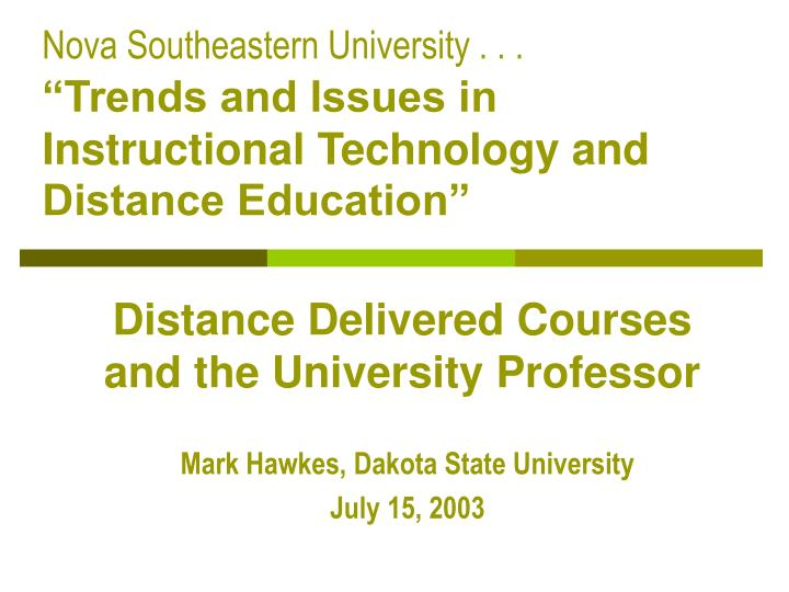distance delivered courses and the university professor n.
