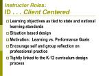 instructor roles id client centered