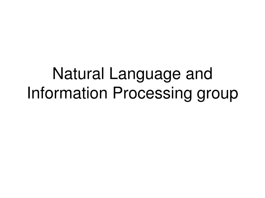 natural language and information processing group l.