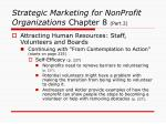 strategic marketing for nonprofit organizations chapter 8 part 21