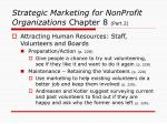 strategic marketing for nonprofit organizations chapter 8 part 22