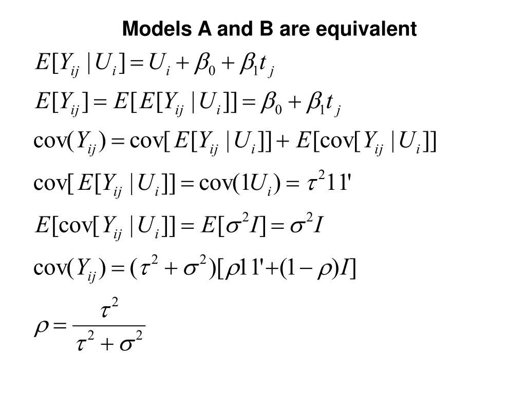 Models A and B are equivalent