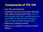 components of tfc cm