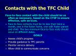 contacts with the tfc child