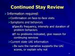 continued stay review1
