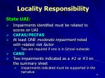 locality responsibility