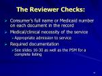 the reviewer checks