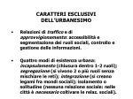 caratteri esclusivi dell urbanesimo