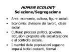human ecology selezione segregazione