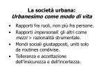 la societ urbana urbanesimo come modo di vita1