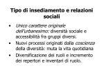 tipo di insediamento e relazioni sociali
