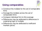 using comparables