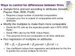 ways to control for differences between firms