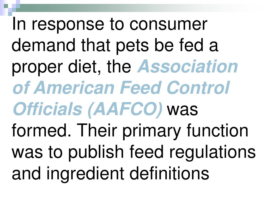 In response to consumer demand that pets be fed a proper diet, the
