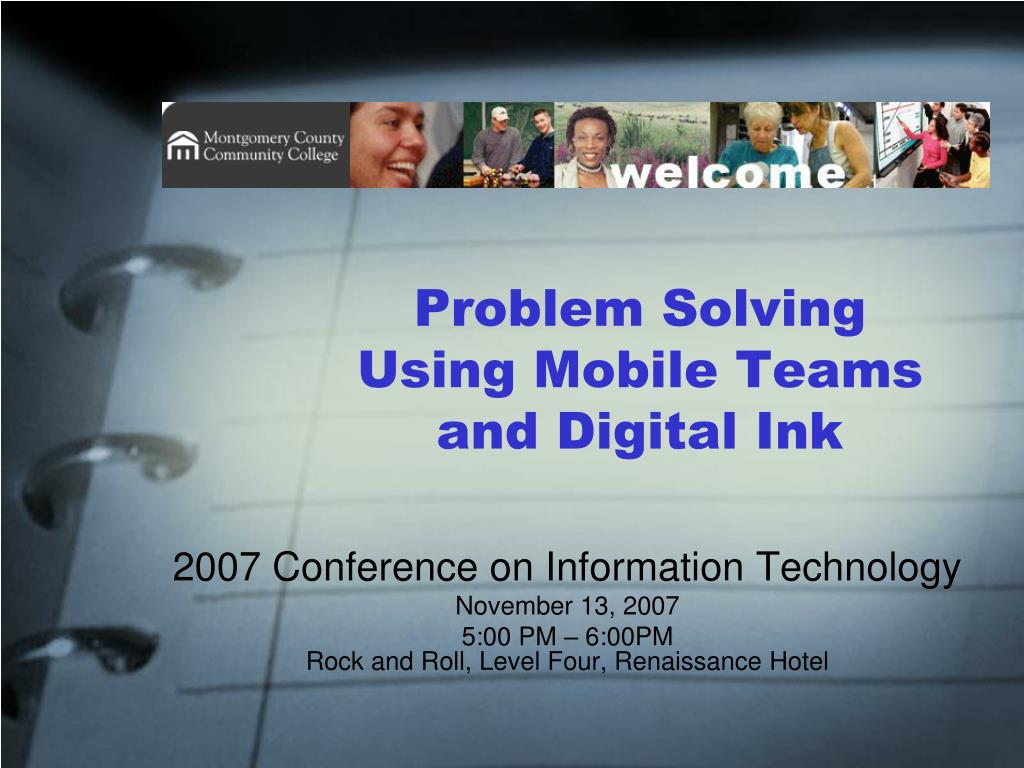 Problem Solving Using Mobile Teams and Digital Ink