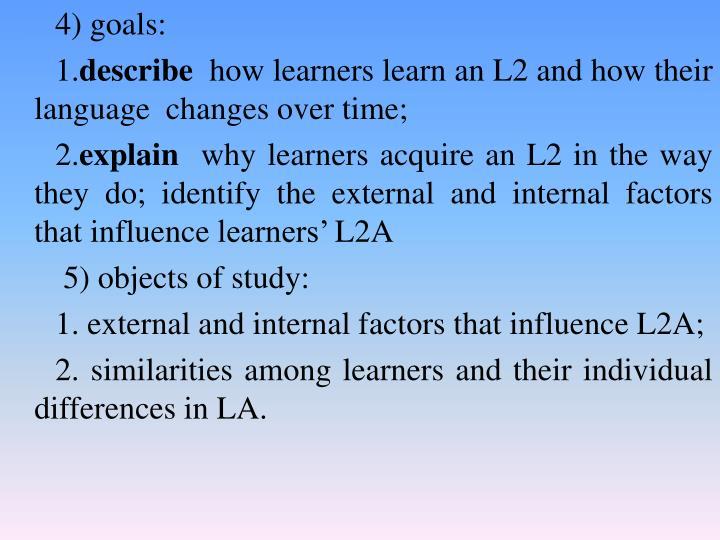 4) goals: