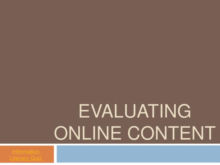 evaluating online content n.