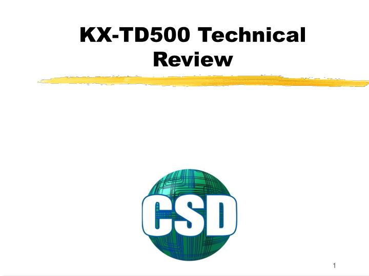 kx td500 technical review n.