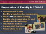 preparation of faculty in 2004 05
