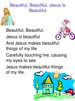 beautiful beautiful jesus is beautiful