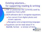 existing solutions for supporting reading writing